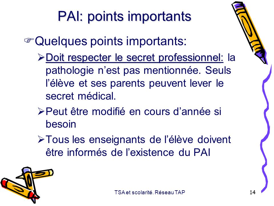 PAI: points importants