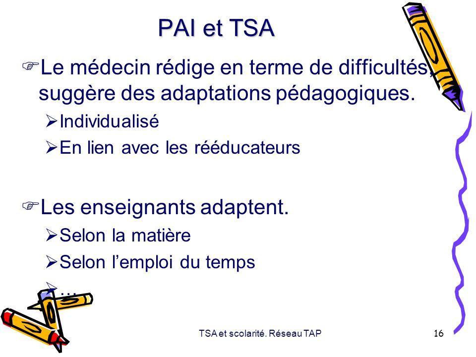 TSA et scolarité. Réseau TAP
