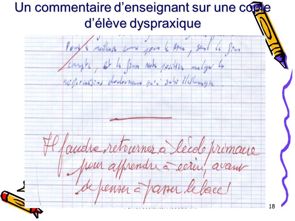Un commentaire d'enseignant sur une copie d'élève dyspraxique