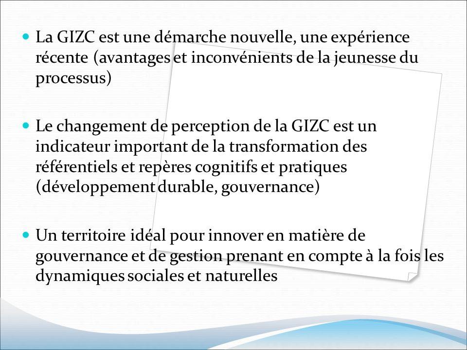 La GIZC est une démarche nouvelle, une expérience récente (avantages et inconvénients de la jeunesse du processus)