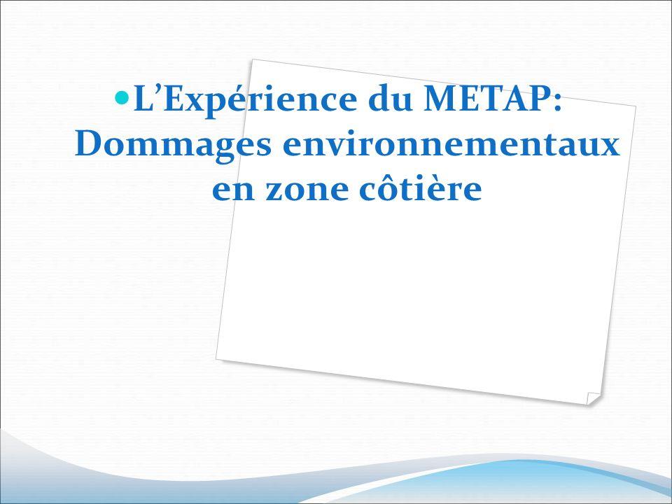 L'Expérience du METAP: Dommages environnementaux en zone côtière