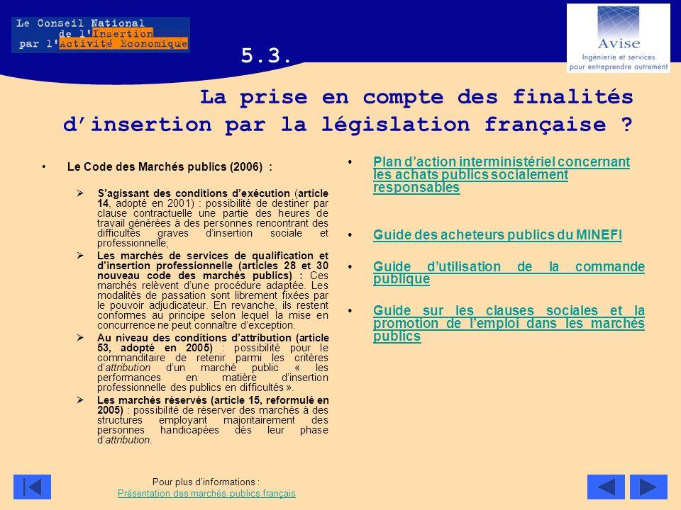 5.3. La prise en compte des finalités d'insertion par la législation française