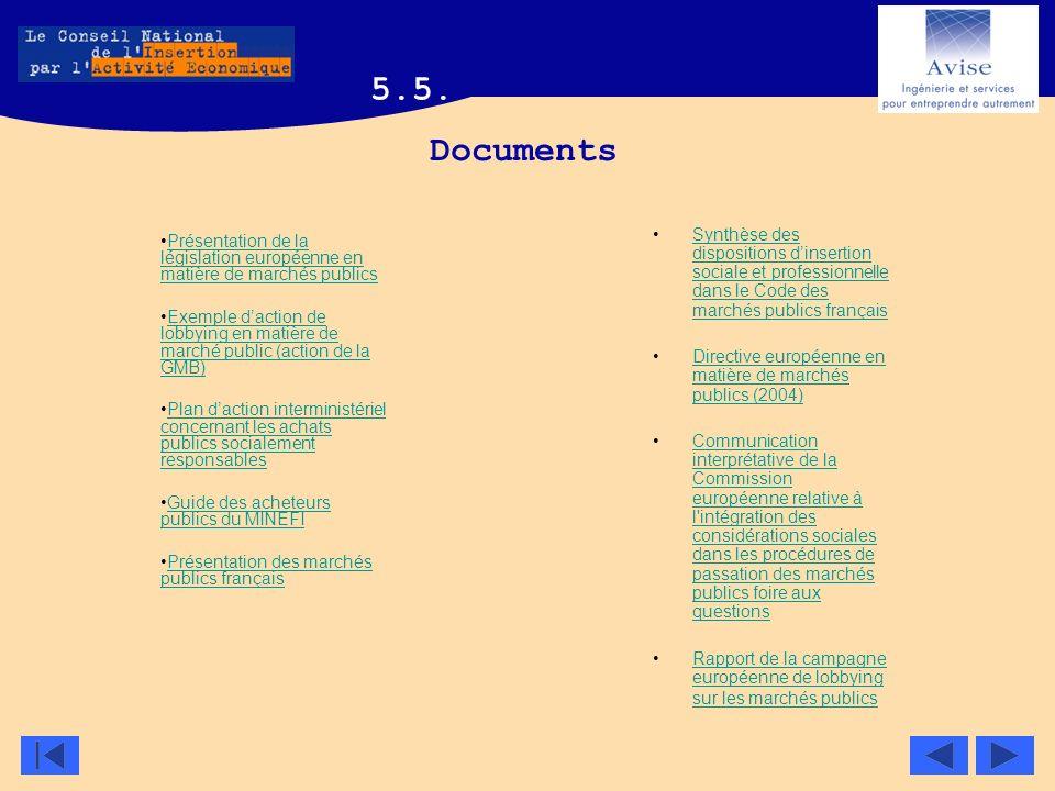 5.5. Documents. Synthèse des dispositions d'insertion sociale et professionnelle dans le Code des marchés publics français.