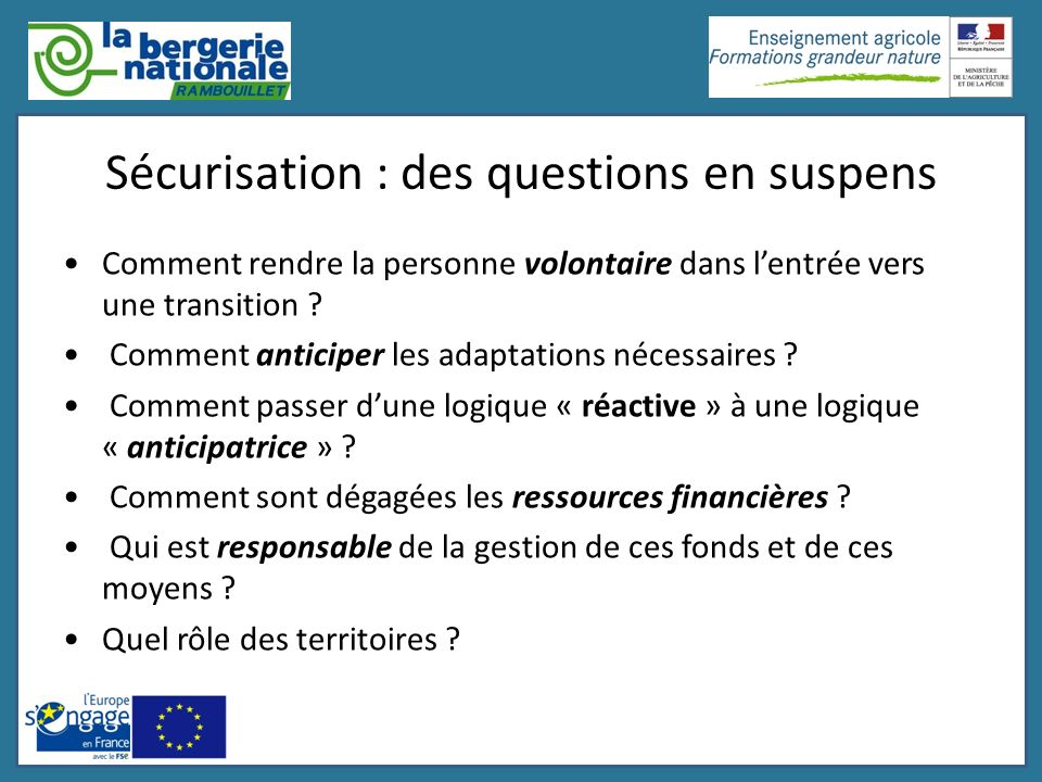 Sécurisation : des questions en suspens