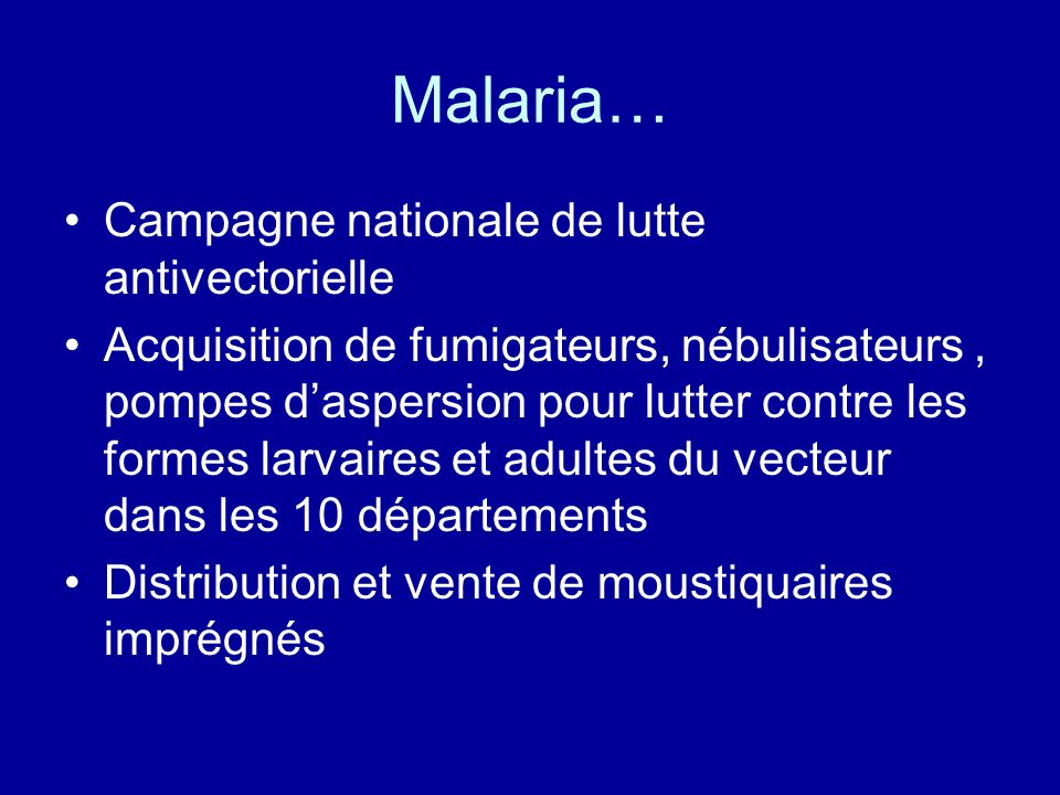 Malaria… Campagne nationale de lutte antivectorielle