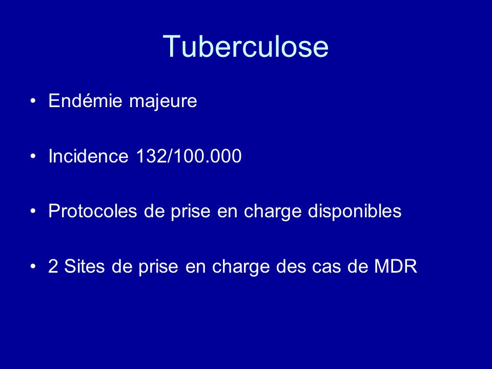 Tuberculose Endémie majeure Incidence 132/100.000