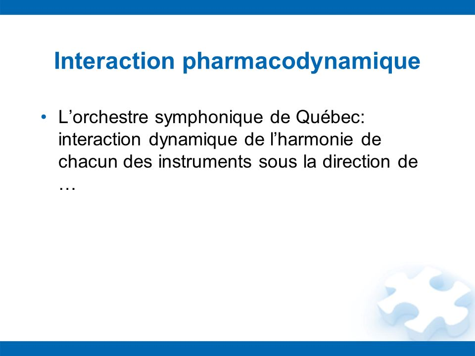 Interaction pharmacodynamique