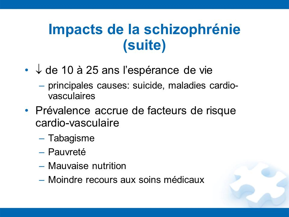 Impacts de la schizophrénie (suite)