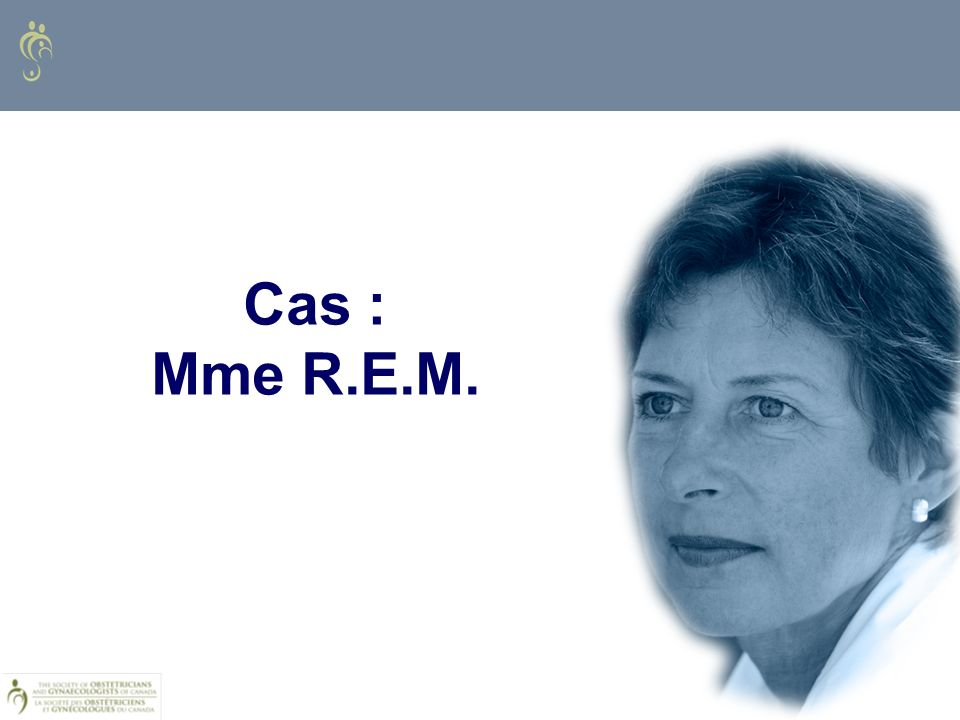 Cas : Mme R.E.M. QUESTIONS FOR DISCUSSION: