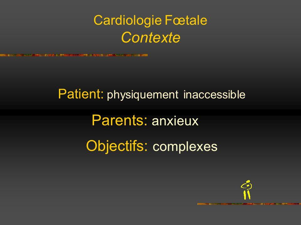 Cardiologie Fœtale Contexte