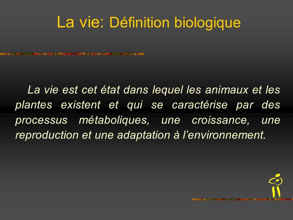 La vie: Définition biologique