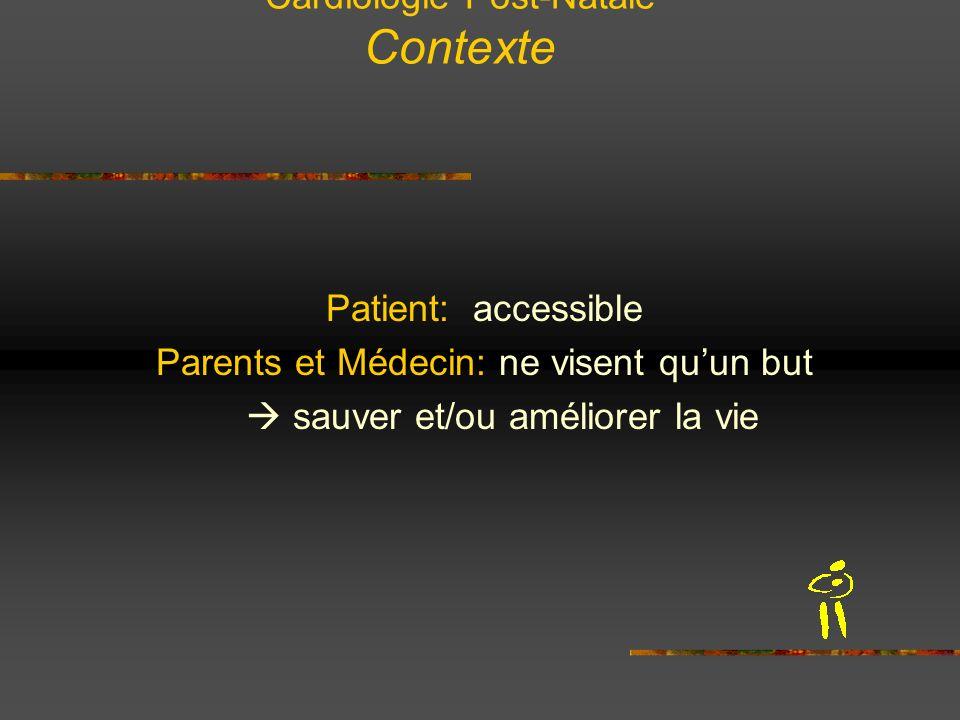 Cardiologie Post-Natale Contexte