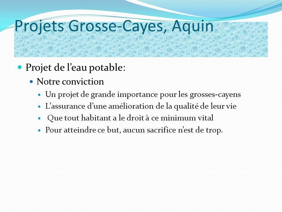Projets Grosse-Cayes, Aquin