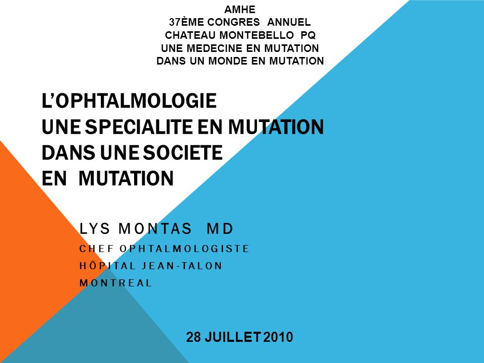 LYS MONTAS MD CHEF OPHTALMOLOGISTE HÔPITAL JEAN-TALON MONTREAL