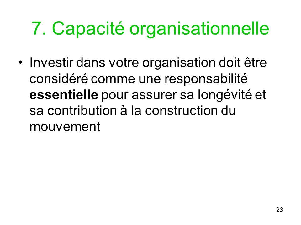 7. Capacité organisationnelle