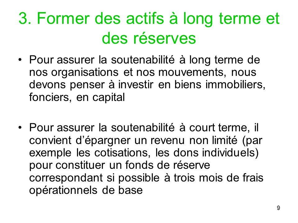 3. Former des actifs à long terme et des réserves