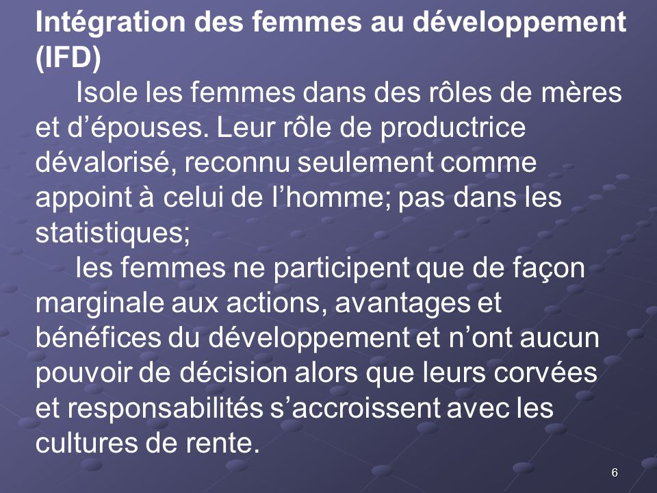 Intégration des femmes au développement (IFD)