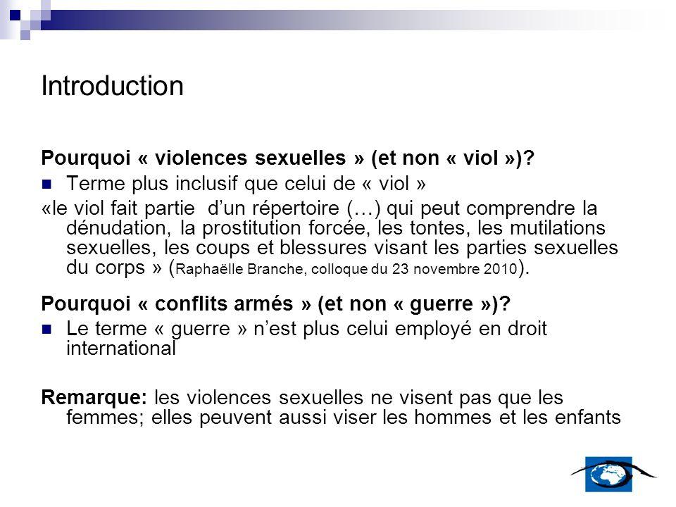 Introduction Pourquoi « violences sexuelles » (et non « viol »)