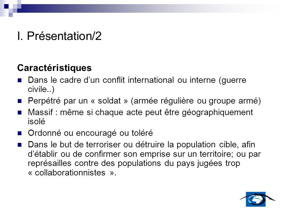 I. Présentation/2 Caractéristiques