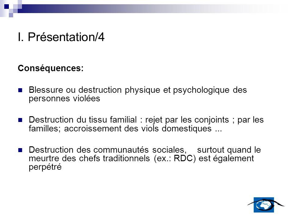 I. Présentation/4 Conséquences: