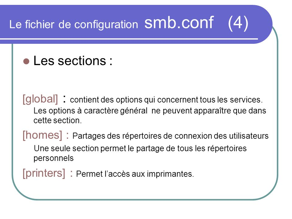 Le fichier de configuration smb.conf (4)