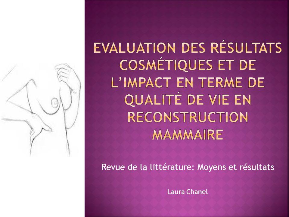 Revue de la littérature: Moyens et résultats Laura Chanel