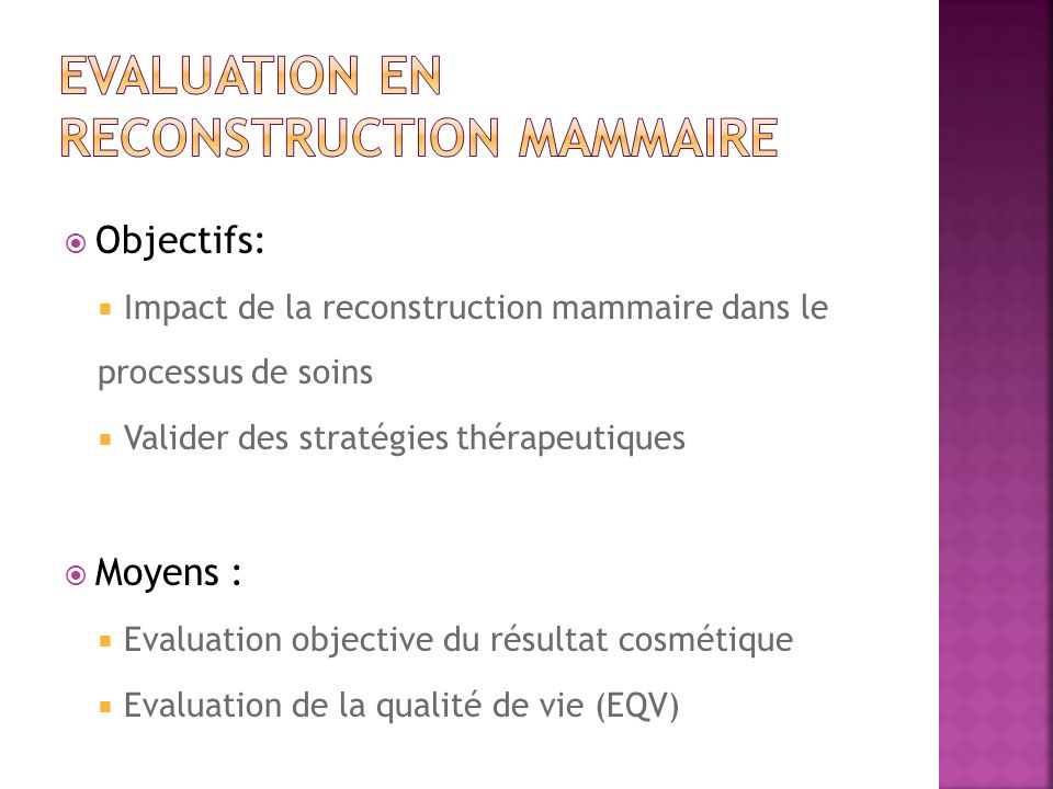 Evaluation en reconstruction mammaire