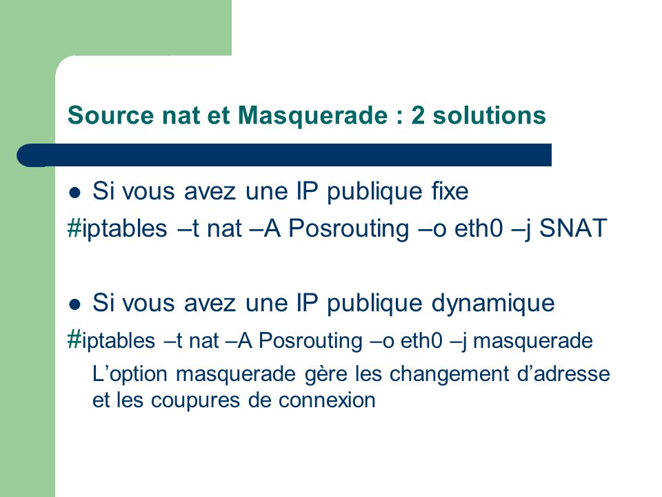 Source nat et Masquerade : 2 solutions