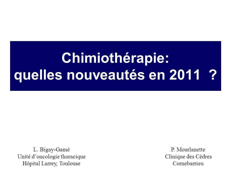 Chimiothérapie: quelles nouveautés en 2011