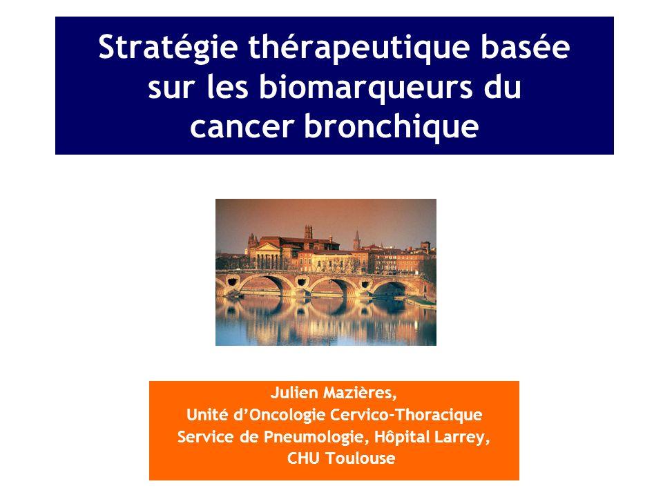 Stratégie thérapeutique basée sur les biomarqueurs du cancer bronchique
