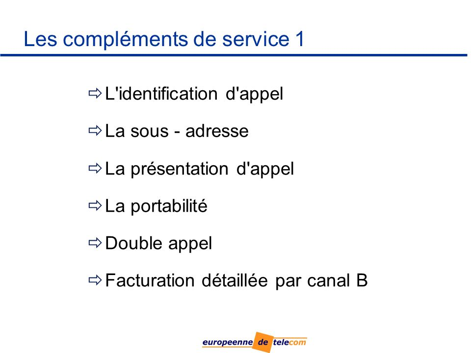 Les compléments de service 1