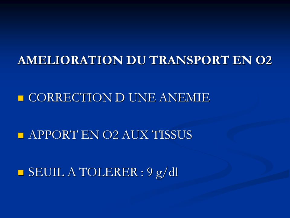 AMELIORATION DU TRANSPORT EN O2
