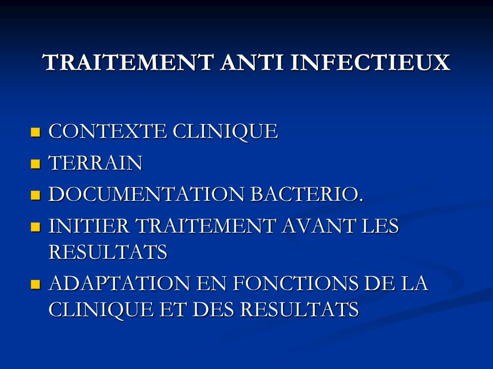 TRAITEMENT ANTI INFECTIEUX