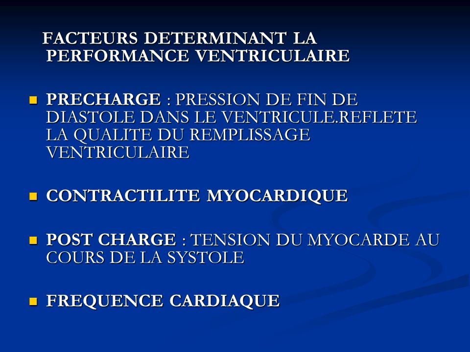 FACTEURS DETERMINANT LA PERFORMANCE VENTRICULAIRE