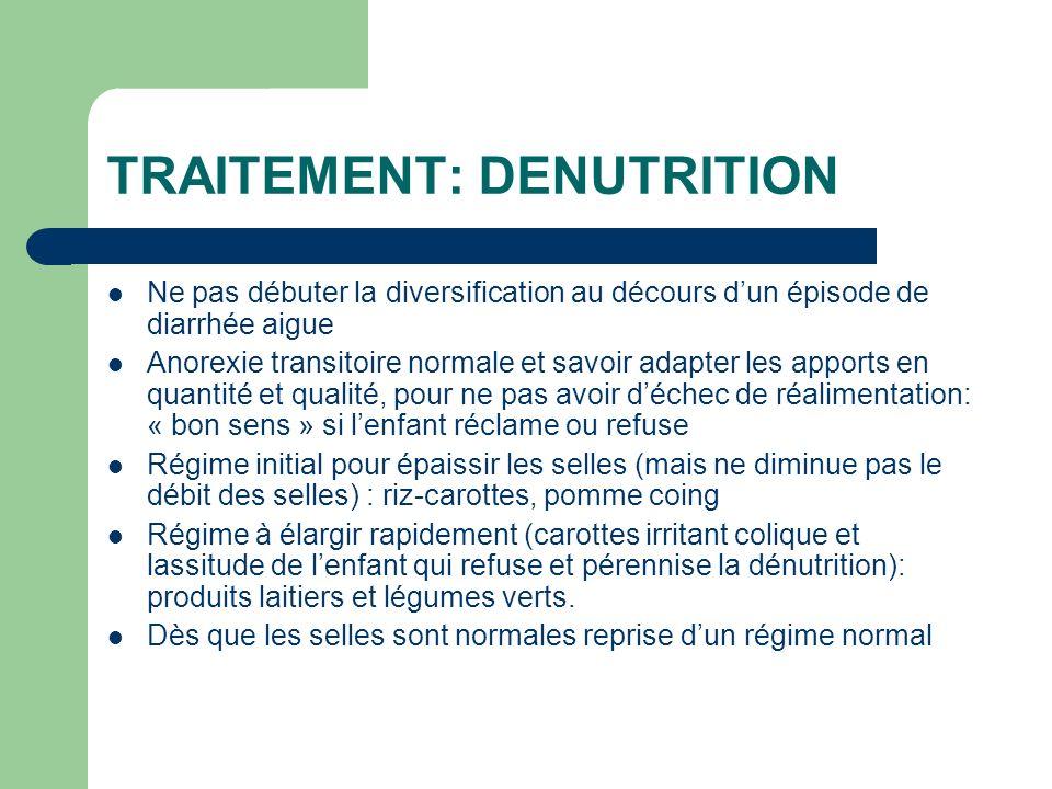 TRAITEMENT: DENUTRITION