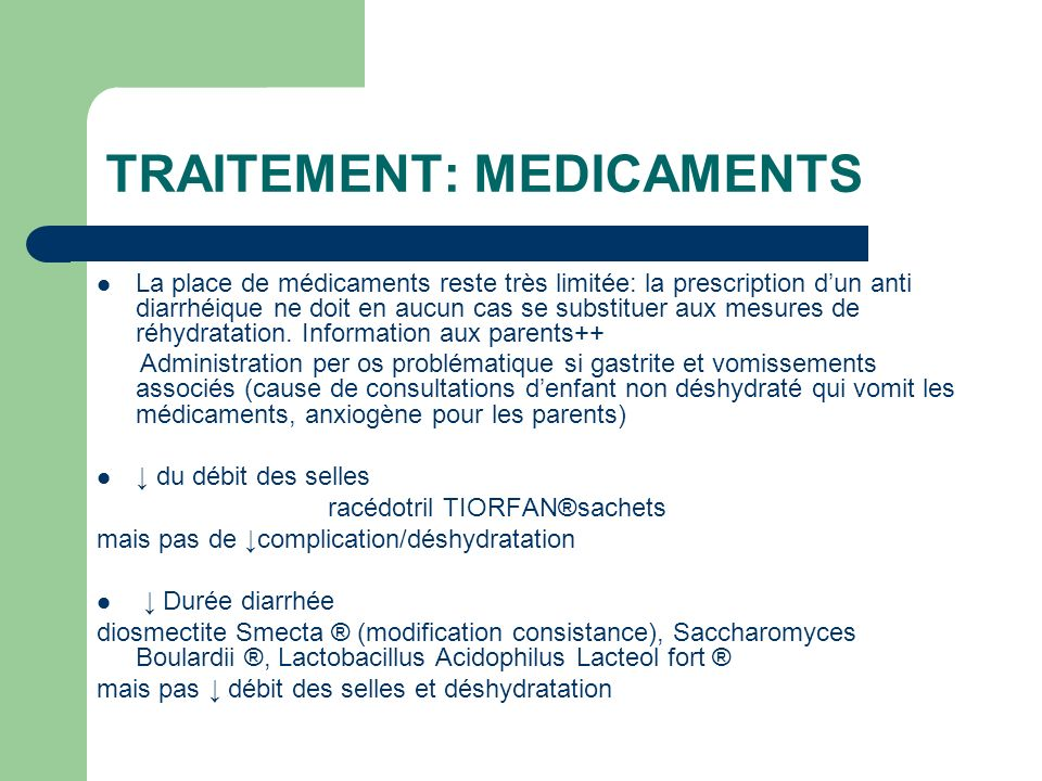 TRAITEMENT: MEDICAMENTS
