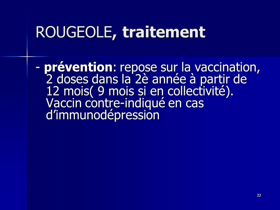 ROUGEOLE, traitement