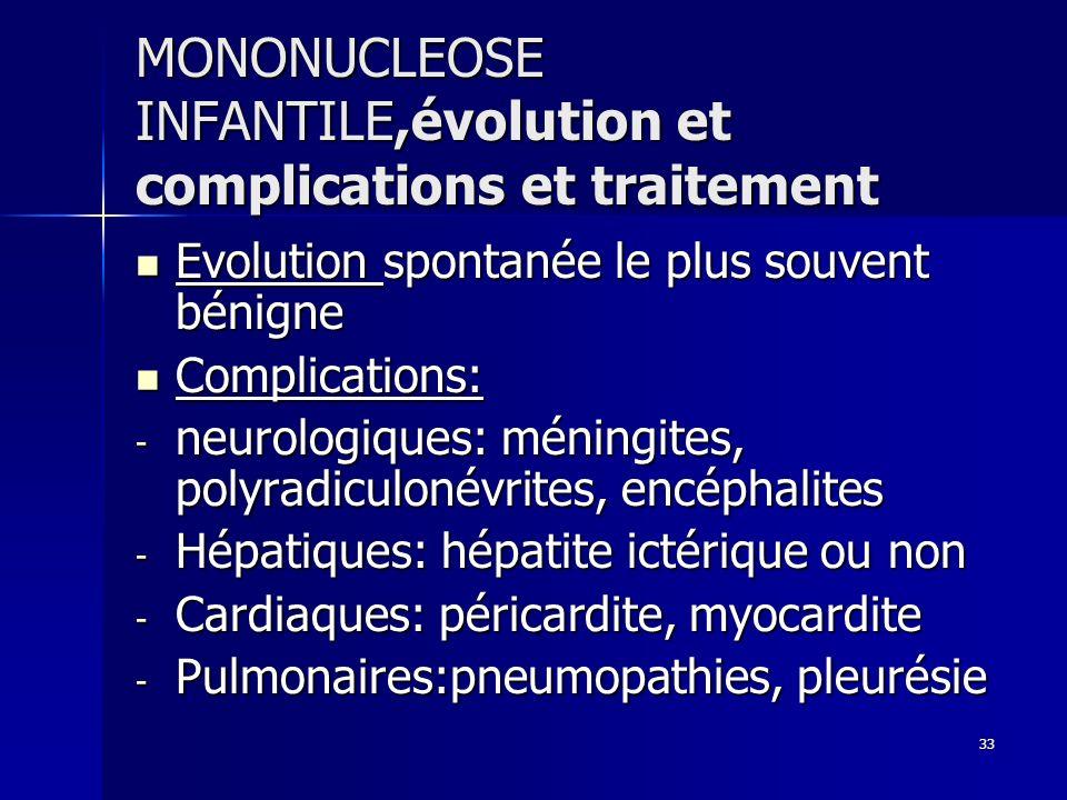 MONONUCLEOSE INFANTILE,évolution et complications et traitement