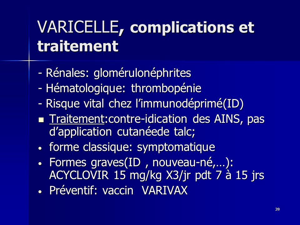 VARICELLE, complications et traitement