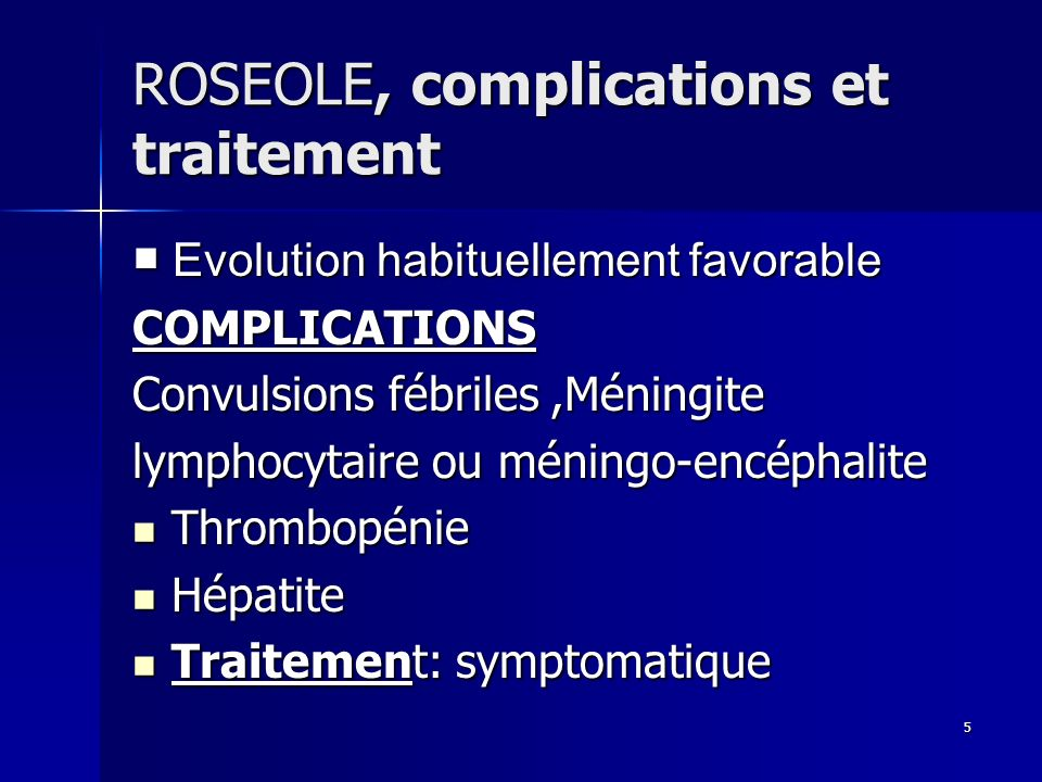 ROSEOLE, complications et traitement