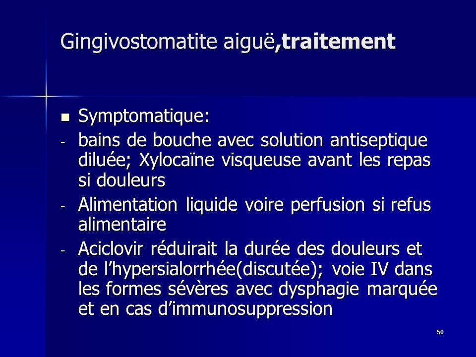 Gingivostomatite aiguë,traitement