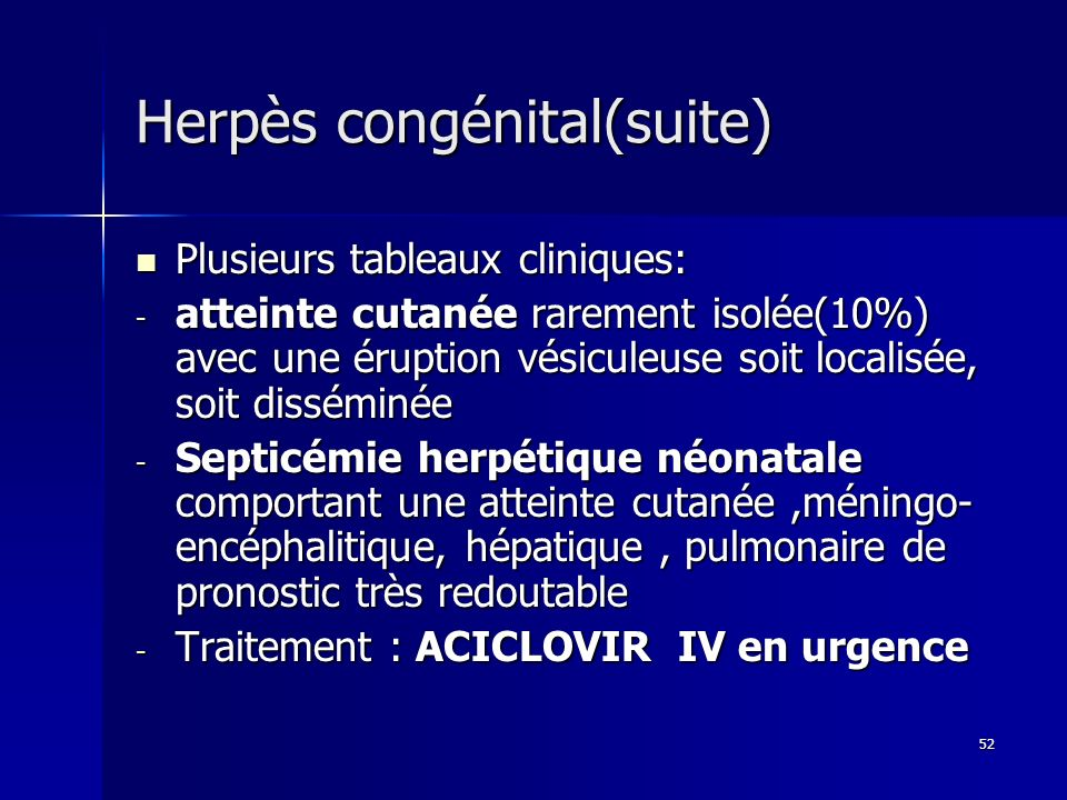 Herpès congénital(suite)