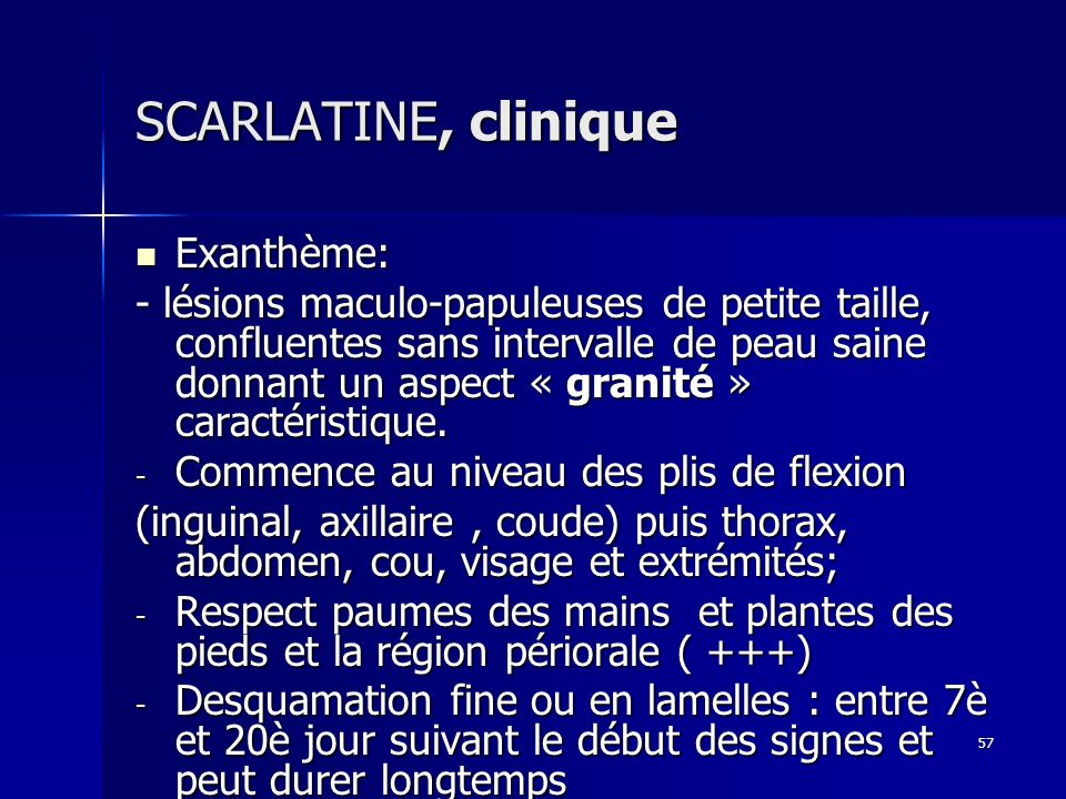 SCARLATINE, clinique Exanthème: