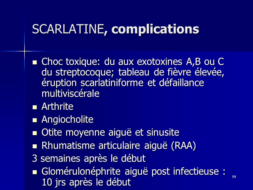 SCARLATINE, complications