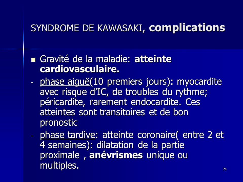 SYNDROME DE KAWASAKI, complications
