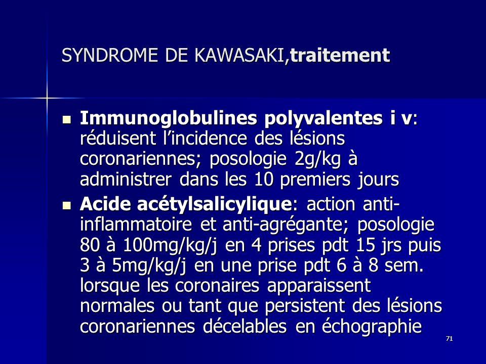 SYNDROME DE KAWASAKI,traitement