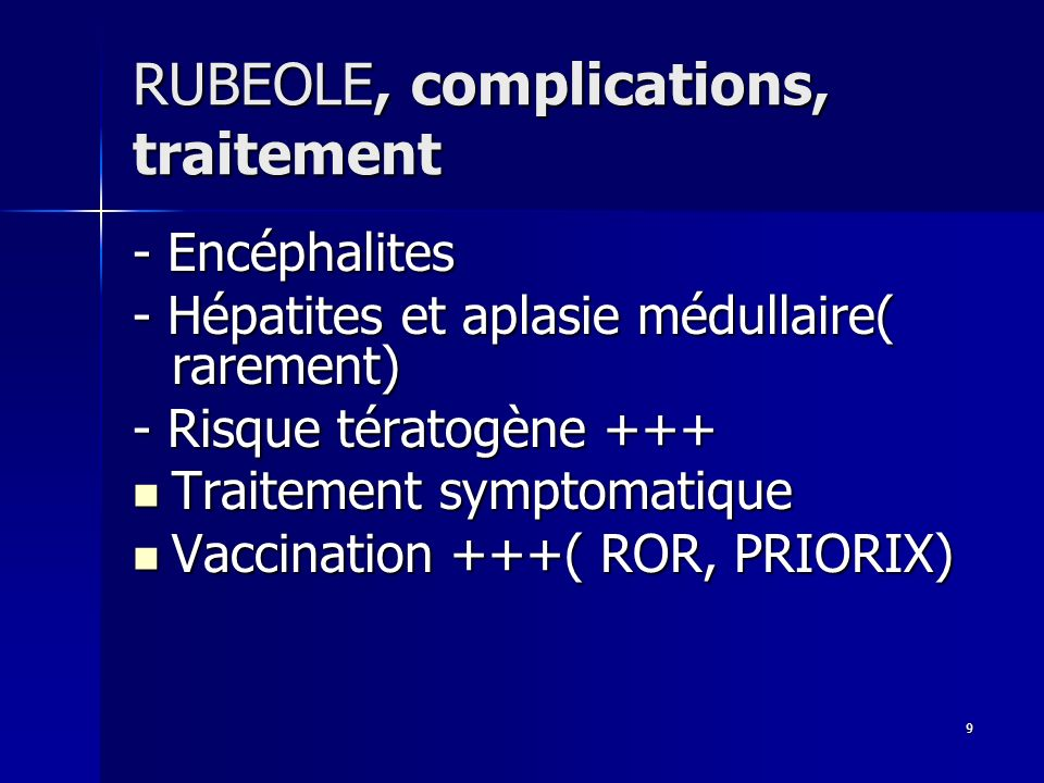 RUBEOLE, complications, traitement