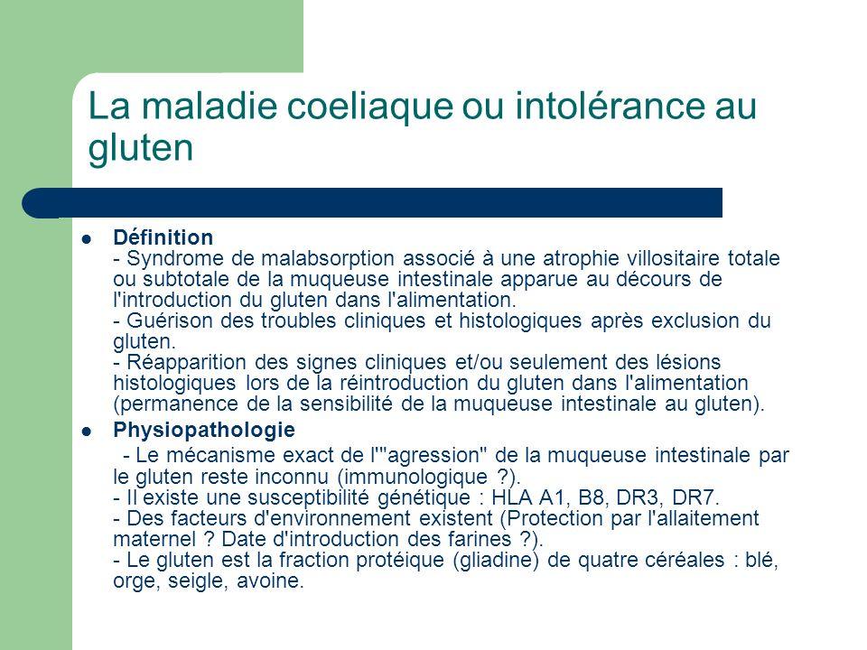 La maladie coeliaque ou intolérance au gluten