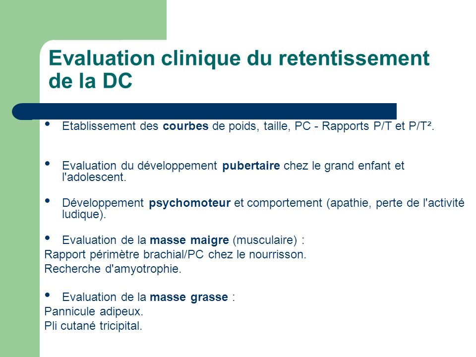 Evaluation clinique du retentissement de la DC