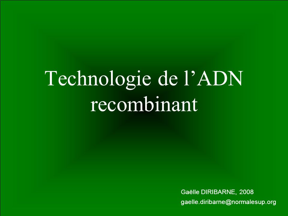 Technologie de l'ADN recombinant